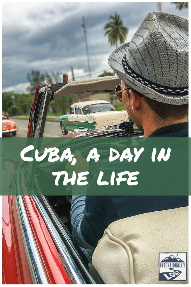 Cuba - A Day in the Life