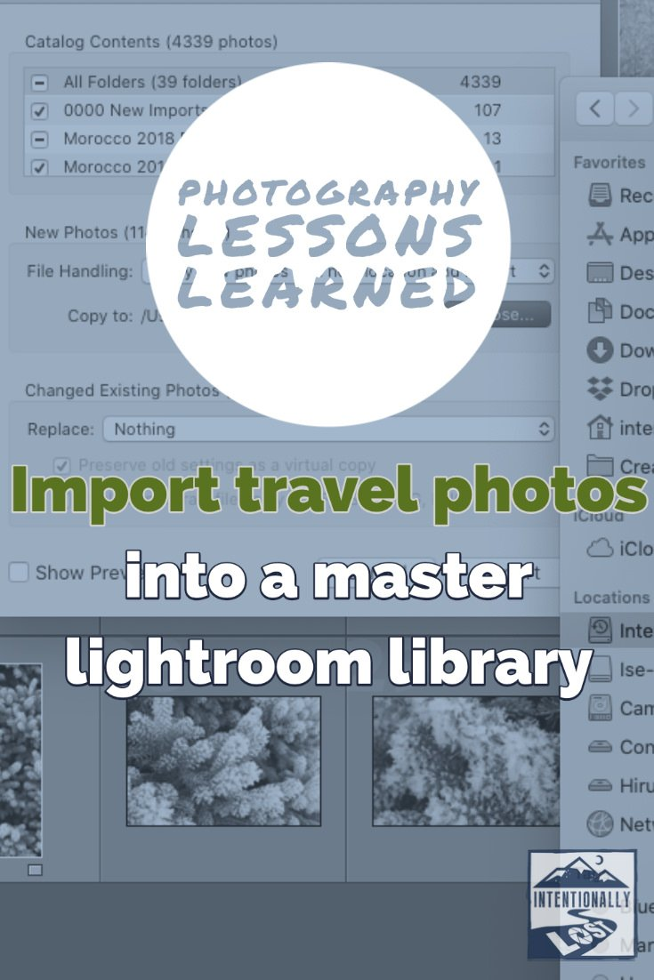 Photo Management - Import travel images into a Master Library