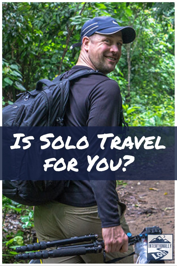 Solo Travel - Lessons From my First Experience