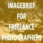 Imagebrief for Freelance Photographers - How and Why I Use It