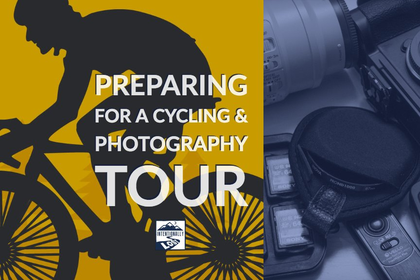 Preparing for a Cycling and Photography Tour