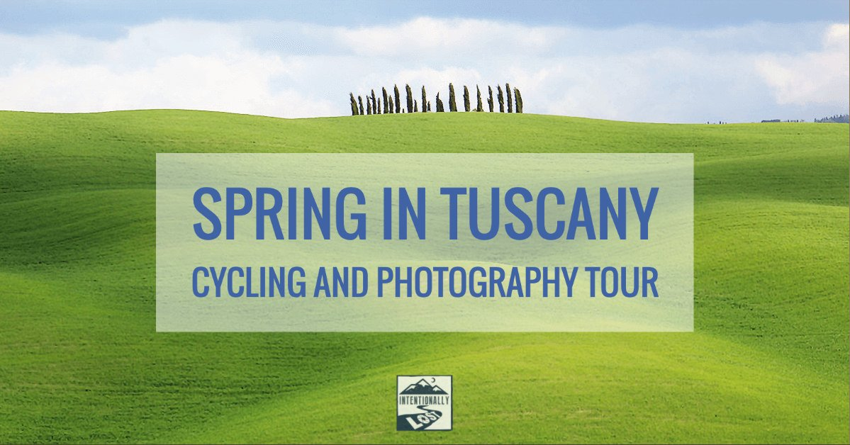 tuscany cycling tour and photography workshop with Kevin Wenning and Intentionally Lost #intentionallylost