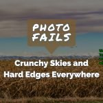 Photo Fails Crunchy Skies