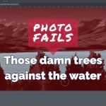 Photo Fails poor tree masking